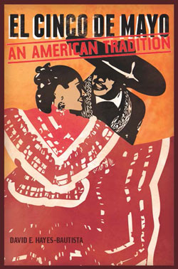 Cinco de Mayo: Latinos for Social Justice during the Civil War