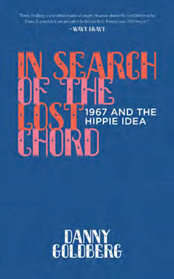 Lunchtime Chat: Author of <em>In Search of the Lost Chord: 1967 and the Hippie Idea</em> and CHS Guest Curator Dennis McNally