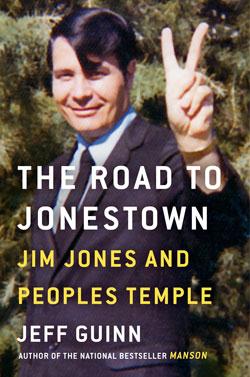 <em>THE ROAD TO JONESTOWN: Jim Jones and Peoples Temple </em>