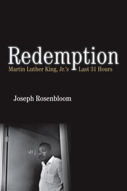 <em>REDEMPTION: Martin Luther King, Jr.'s Last 31 Hours</em> Book Presentation and Discussion