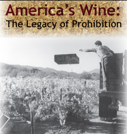 Special Second Screening of <em>America's Wine: The Legacy of Prohibition</em>