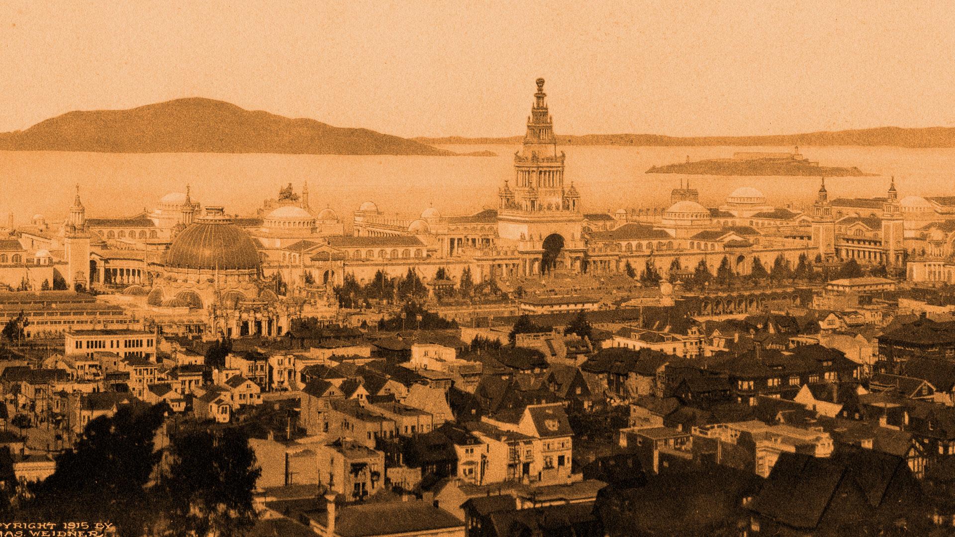 City Rising: San Francisco and the 1915 World's Fair - California ...